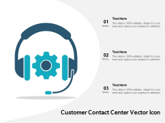 Customer Contact Center Vector Icon Ppt PowerPoint Presentation File Outline PDF