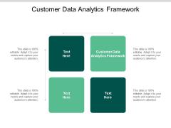 Customer Data Analytics Framework Ppt PowerPoint Presentation Outline Model Cpb
