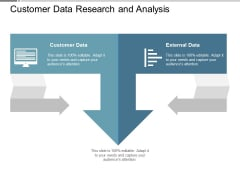 Customer Data Research And Analysis Ppt PowerPoint Presentation Portfolio Designs Download