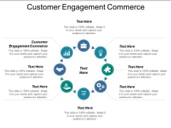Customer Engagement Commerce Ppt PowerPoint Presentation Model Graphic Images