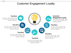 Customer Engagement Loyalty Ppt PowerPoint Presentation Outline Background Image Cpb