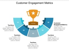 Customer Engagement Metrics Ppt PowerPoint Presentation Infographics Model Cpb