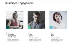 Customer Engagement Ppt PowerPoint Presentation Show Graphics Pictures Cpb