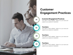 Customer Engagement Practices Ppt PowerPoint Presentation Slides Templates Cpb