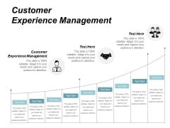 Customer Experience Management Ppt PowerPoint Presentation Outline Graphic Images