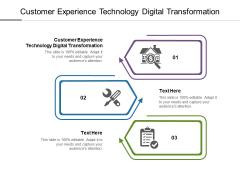 Customer Experience Technology Digital Transformation Ppt PowerPoint Presentation Styles Master Slide Cpb