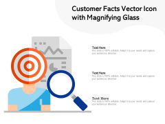 Customer Facts Vector Icon With Magnifying Glass Ppt PowerPoint Presentation File Shapes PDF