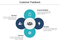 Customer Feedback Ppt PowerPoint Presentation Professional Infographics Cpb