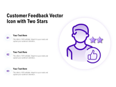 Customer Feedback Vector Icon With Two Stars Ppt PowerPoint Presentation Show Gallery