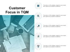 Customer Focus In TQM Ppt PowerPoint Presentation Infographics Graphic Tips