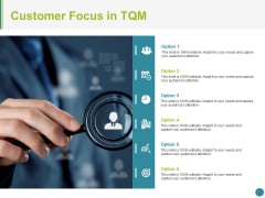 Customer Focus In Tqm Ppt PowerPoint Presentation Portfolio Graphic Images
