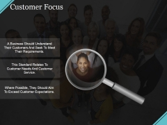 Customer Focus Ppt PowerPoint Presentation Infographics Samples