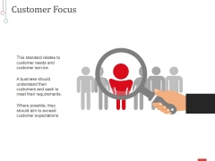 Customer Focus Ppt PowerPoint Presentation Slides Graphics Design