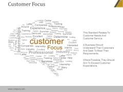 Customer Focus Ppt PowerPoint Presentation Visual Aids