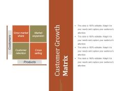 Customer Growth Matrix Ppt PowerPoint Presentation Inspiration