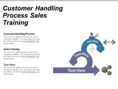 Customer Handling Process Sales Training Ppt PowerPoint Presentation Inspiration Mockup