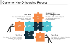 Customer Hire Onboarding Process Ppt Powerpoint Presentation Samples Cpb
