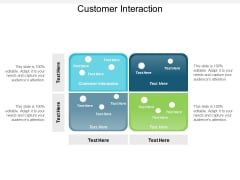 Customer Interaction Ppt Powerpoint Presentation Show Aids Cpb