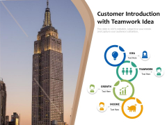 Customer Introduction With Teamwork Idea Ppt PowerPoint Presentation Gallery Background Designs PDF