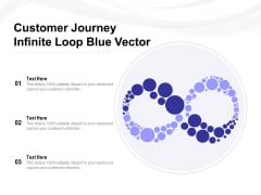Customer Journey Infinite Loop Blue Vector Ppt PowerPoint Presentation Infographic Template Files