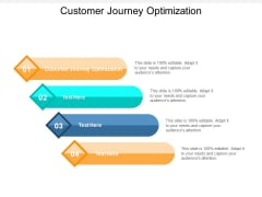 Customer Journey Optimization Ppt PowerPoint Presentation Styles Portrait Cpb