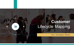 Customer Lifecycle Mapping Purchase Reach Ppt PowerPoint Presentation Complete Deck