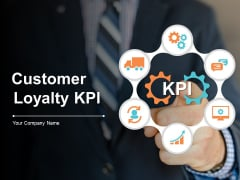 Customer Loyality KPI Ppt PowerPoint Presentation Complete Deck With Slides