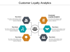 Customer Loyalty Analytics Ppt PowerPoint Presentation File Summary Cpb