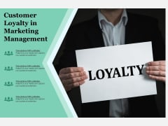 Customer Loyalty In Marketing Management Ppt PowerPoint Presentation Show