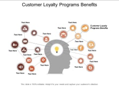 Customer Loyalty Programs Benefits Ppt PowerPoint Presentation File Graphics Tutorials