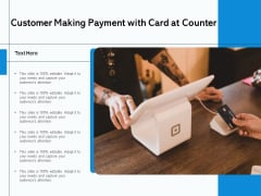 Customer Making Payment With Card At Counter Ppt PowerPoint Presentation File Diagrams PDF