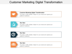 Customer Marketing Digital Transformation Ppt PowerPoint Presentation Layouts Graphics Pictures Cpb