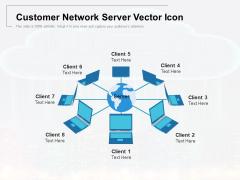 Customer Network Server Vector Icon Ppt PowerPoint Presentation Slides Brochure PDF