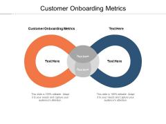 Customer Onboarding Metrics Ppt PowerPoint Presentation Portfolio Show Cpb Pdf