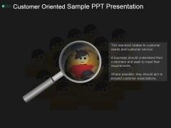 Customer Oriented Sample Ppt PowerPoint Presentation Graphics