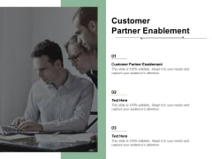 Customer Partner Enablement Ppt PowerPoint Presentation Icon Ideas Cpb