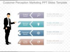 Customer Perception Marketing Ppt Slides Template