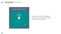 Customer Personas Ppt PowerPoint Presentation Templates