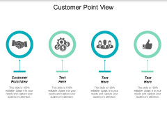 Customer Point View Ppt PowerPoint Presentation Infographic Template Graphics Cpb