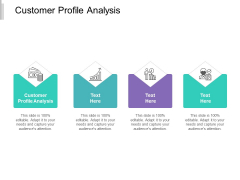 Customer Profile Analysis Ppt PowerPoint Presentation Infographics Influencers Cpb