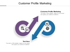 Customer Profile Marketing Ppt PowerPoint Presentation Infographic Template Designs Cpb