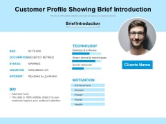 Customer Profile Showing Brief Introduction Ppt PowerPoint Presentation Infographic Template Slides PDF