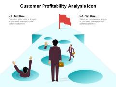 Customer Profitability Analysis Icon Ppt PowerPoint Presentation Infographic Template Files PDF