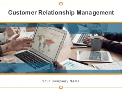 Customer Relationship Management Consumer Expectation Target Goal Client Management Ppt PowerPoint Presentation Complete Deck