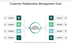 Customer Relationship Management Goal Ppt PowerPoint Presentation Show Layout Cpb