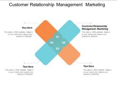 Customer Relationship Management Marketing Ppt PowerPoint Presentation Inspiration Portfolio Cpb