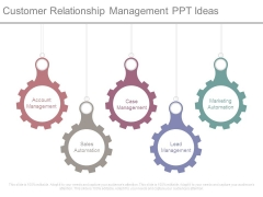 Customer Relationship Management Ppt Ideas