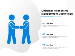 Customer Relationship Management Vector Icon Ppt PowerPoint Presentation Inspiration Design Inspiration