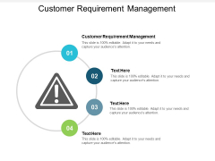 Customer Requirement Management Ppt PowerPoint Presentation Outline Slide Download Cpb