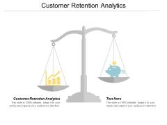 Customer Retention Analytics Ppt PowerPoint Presentation Summary Objects